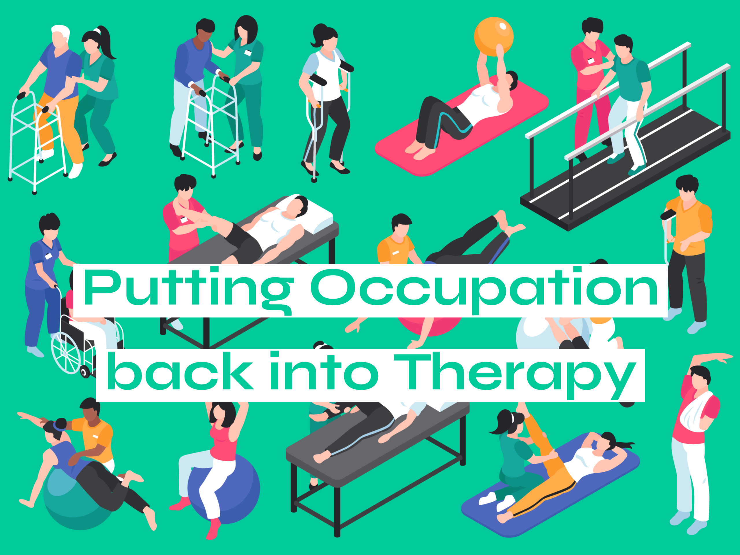 Read more about the article Putting Occupation back into Therapy